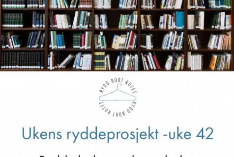 Rydde bøker og barnebøker – Uke 42