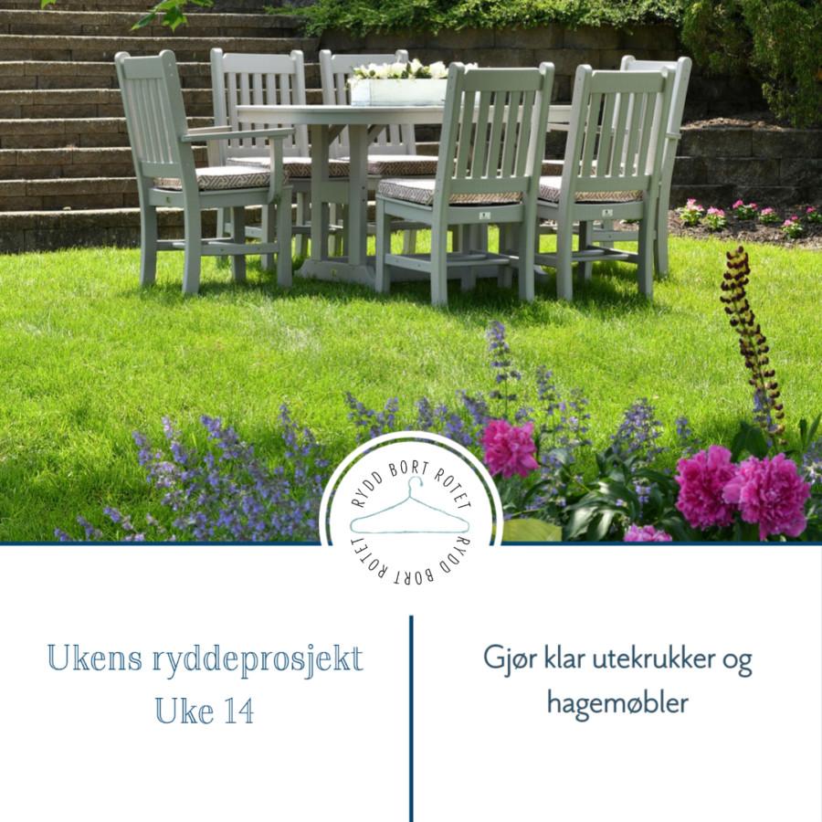 Gjør klar utekrukker og hagemøbler - ukens ryddeprosjekt